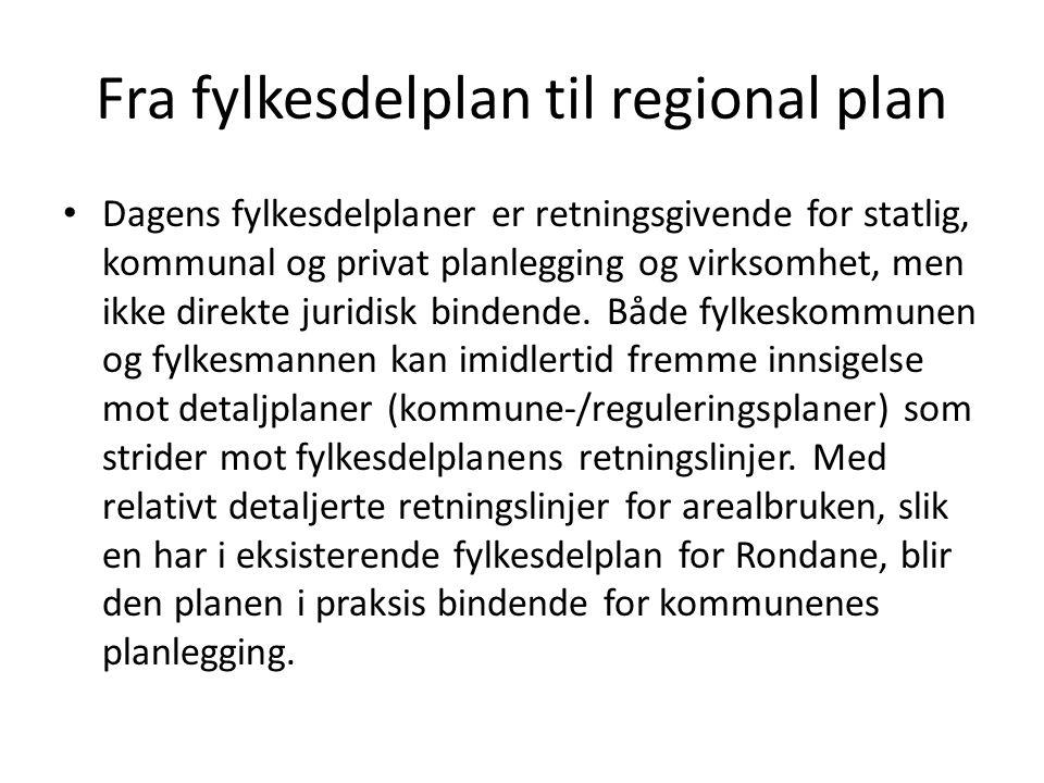 Fra fylkesdelplan til regional plan