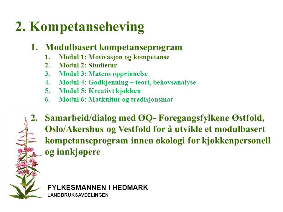 2. Kompetanseheving Modulbasert kompetanseprogram