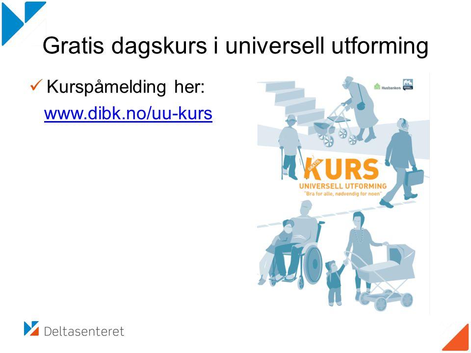 Gratis dagskurs i universell utforming