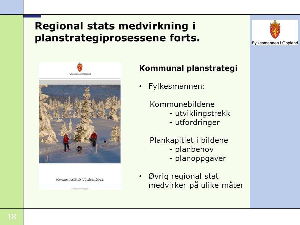 Regional stats medvirkning i planstrategiprosessene forts.
