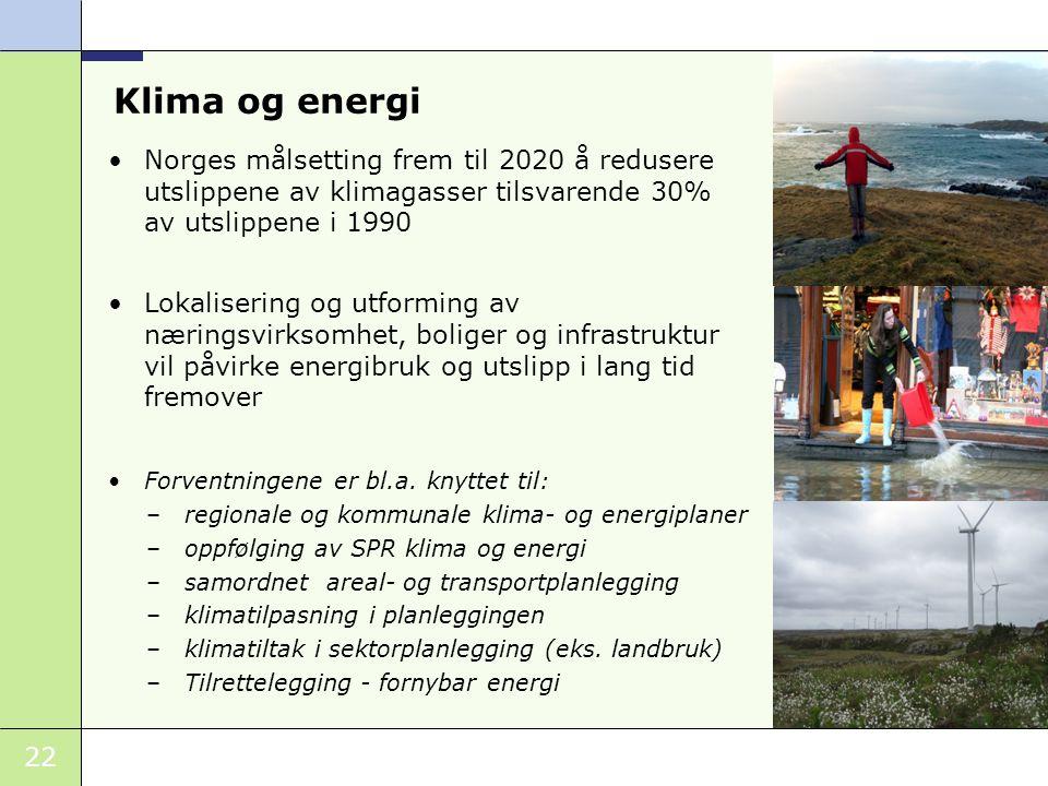 Klima og energi Norges målsetting frem til 2020 å redusere utslippene av klimagasser tilsvarende 30% av utslippene i 1990.