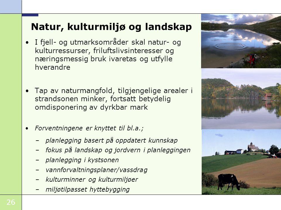 Natur, kulturmiljø og landskap