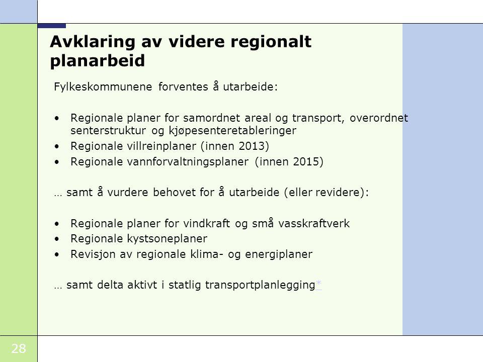 Avklaring av videre regionalt planarbeid