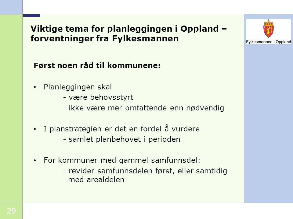 Viktige tema for planleggingen i Oppland – forventninger fra Fylkesmannen