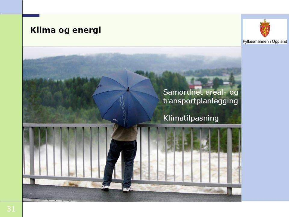 Klima og energi Samordnet areal- og transportplanlegging