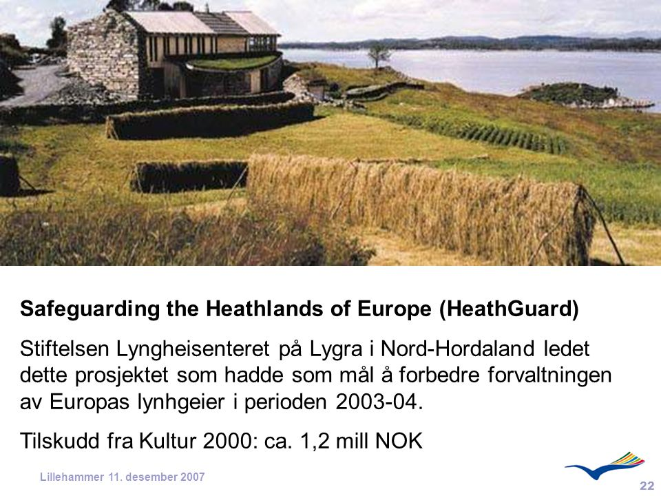 Safeguarding the Heathlands of Europe (HeathGuard)
