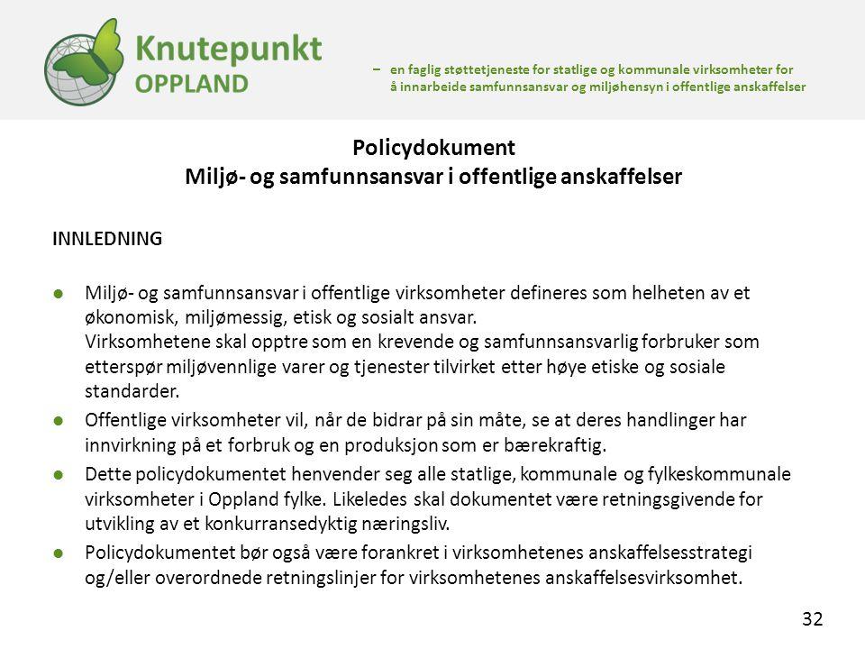 Policydokument Miljø- og samfunnsansvar i offentlige anskaffelser