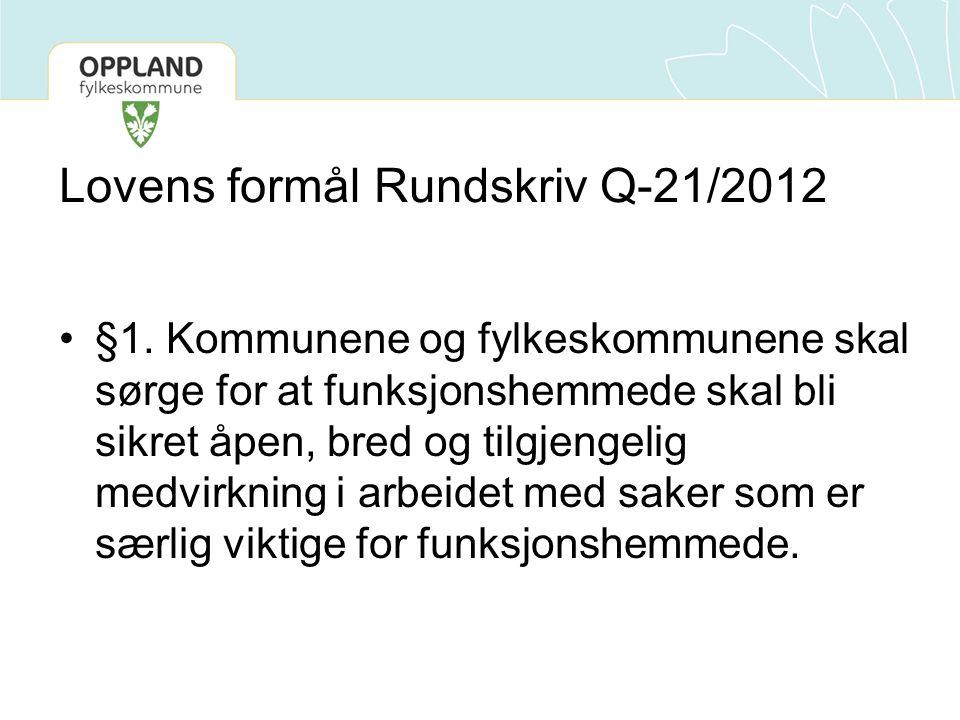 Lovens formål Rundskriv Q-21/2012