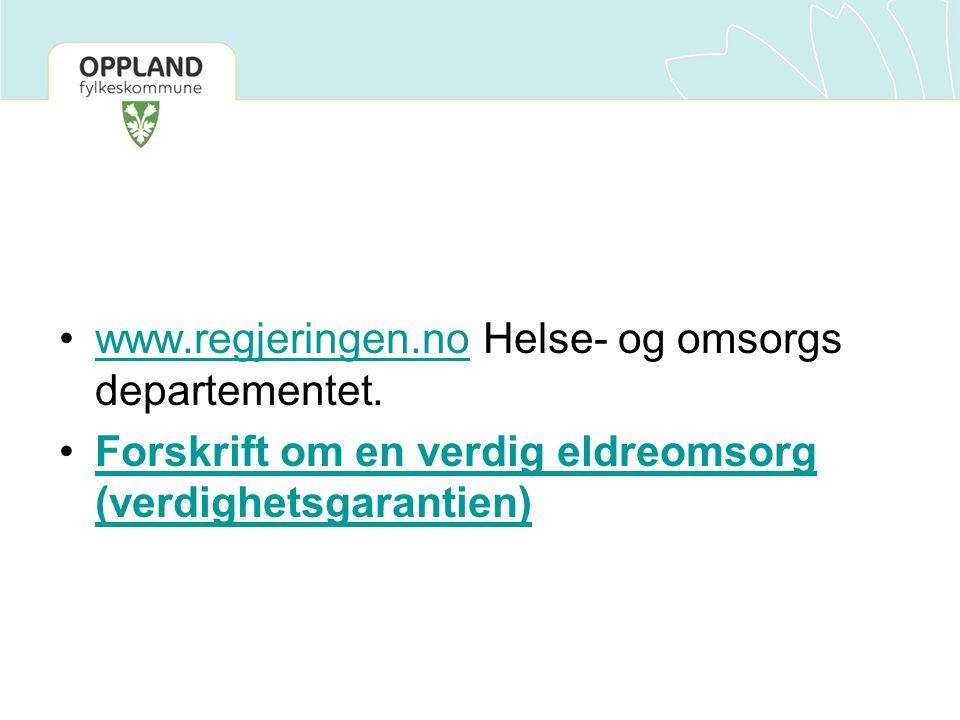 www.regjeringen.no Helse- og omsorgs departementet.