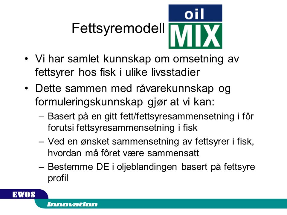 Fettsyremodell -OilMIX