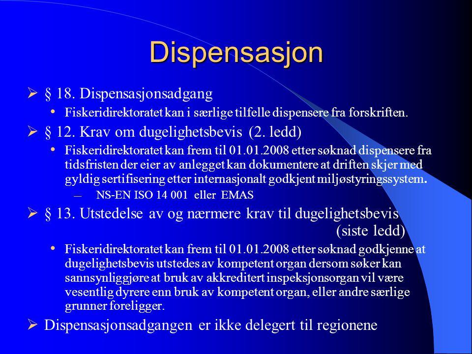 Dispensasjon § 18. Dispensasjonsadgang