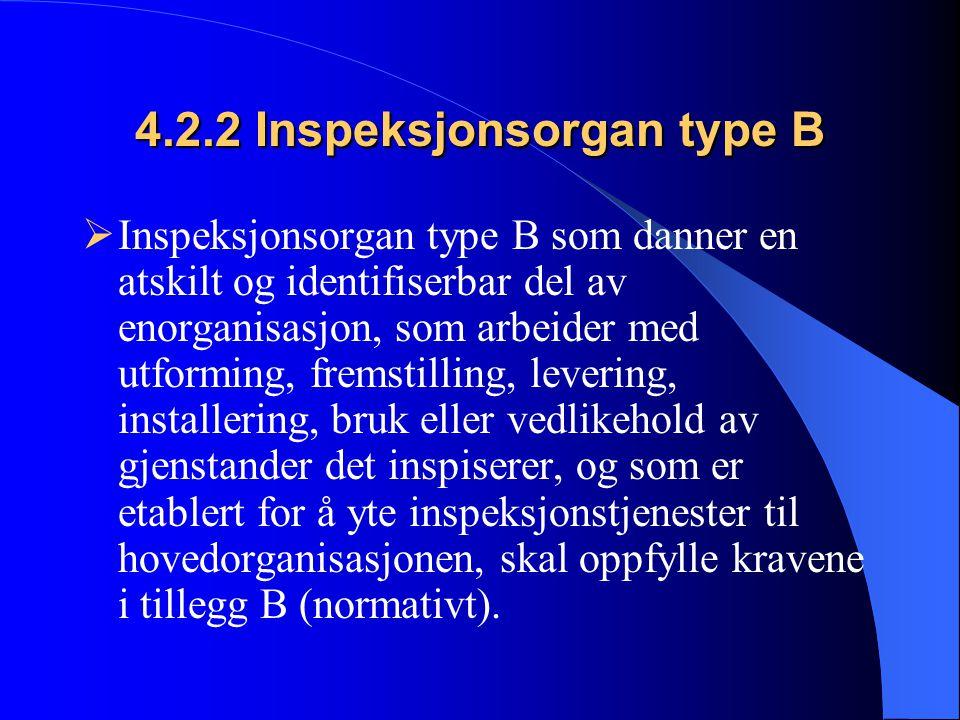 4.2.2 Inspeksjonsorgan type B