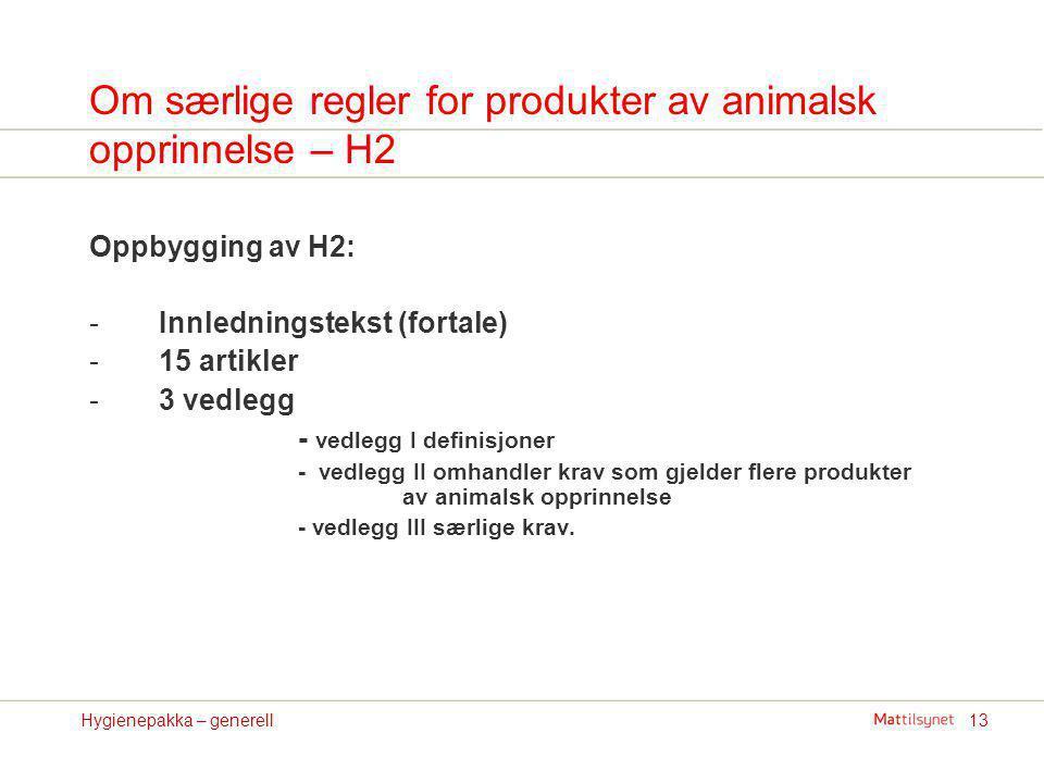 Om særlige regler for produkter av animalsk opprinnelse – H2