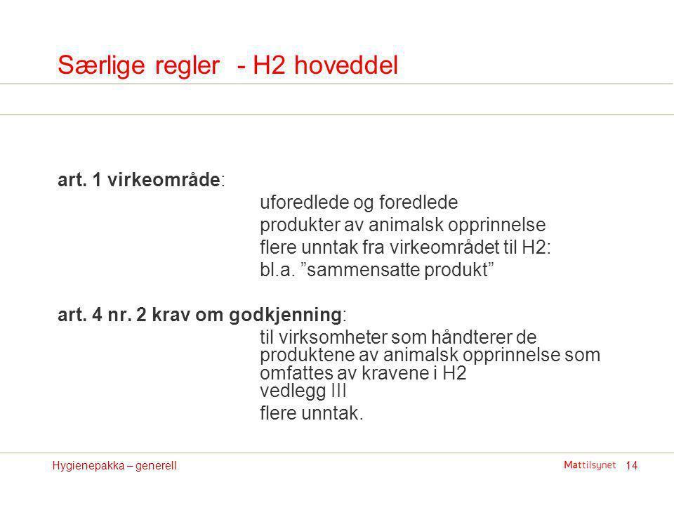 Særlige regler - H2 hoveddel