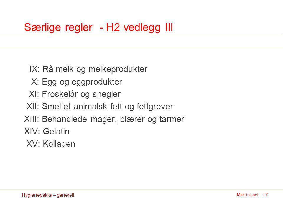 Særlige regler - H2 vedlegg III
