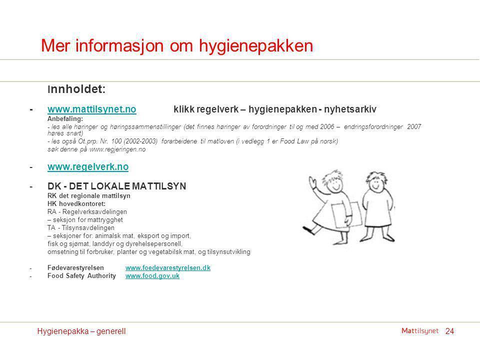 Mer informasjon om hygienepakken