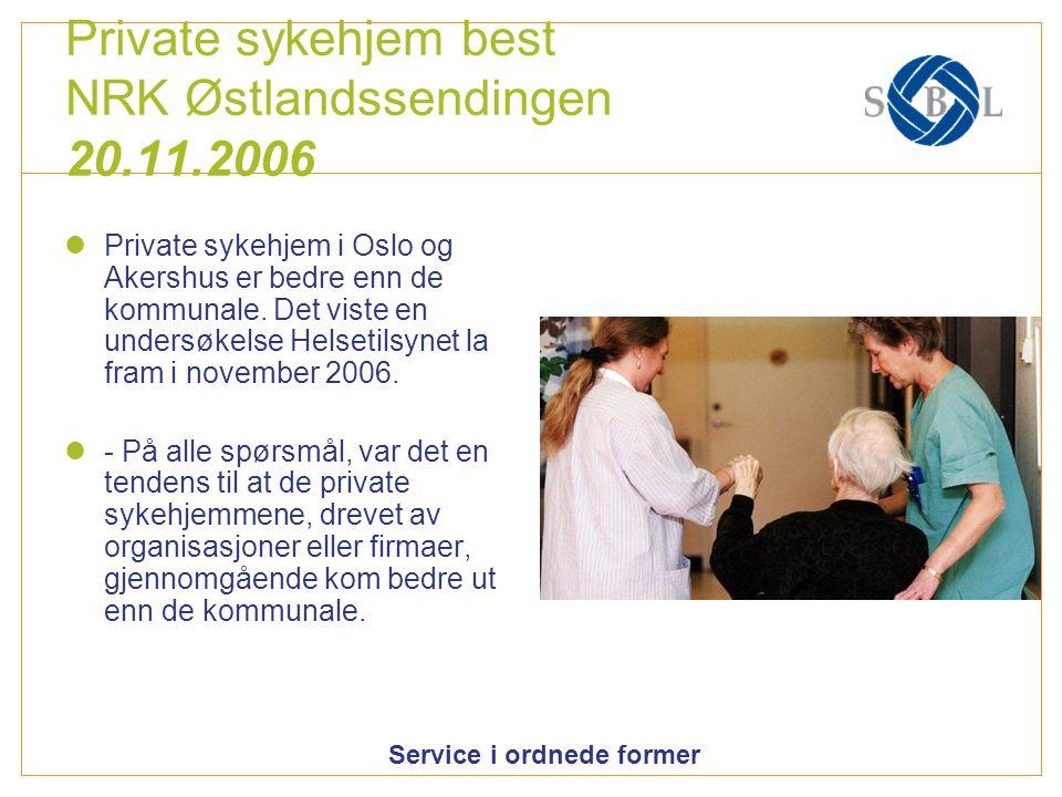 Private sykehjem best NRK Østlandssendingen 20.11.2006