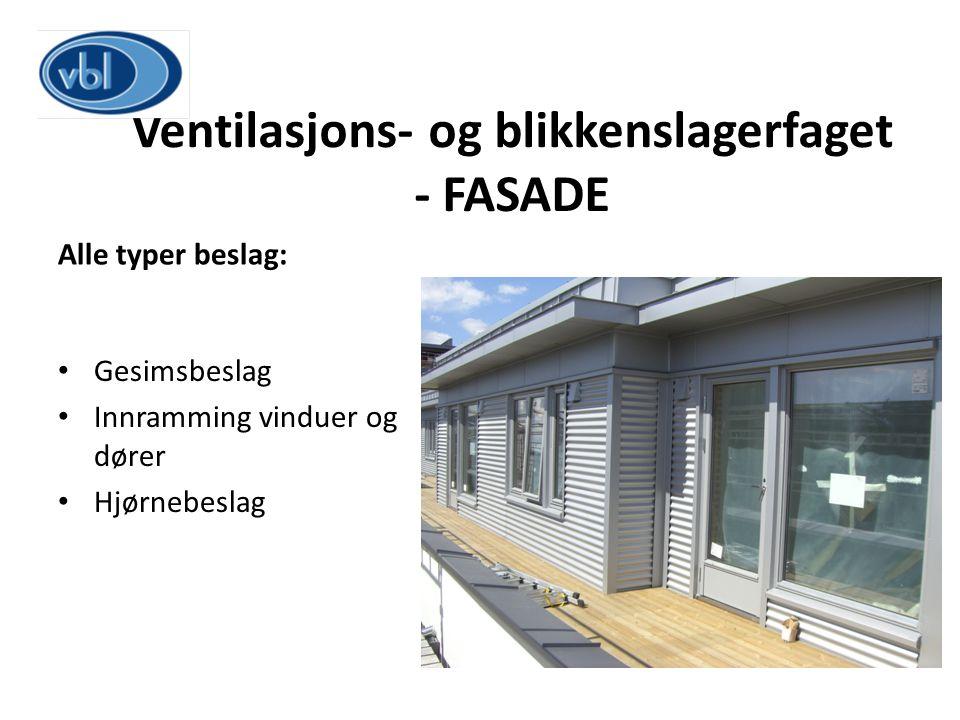 Ventilasjons- og blikkenslagerfaget - FASADE