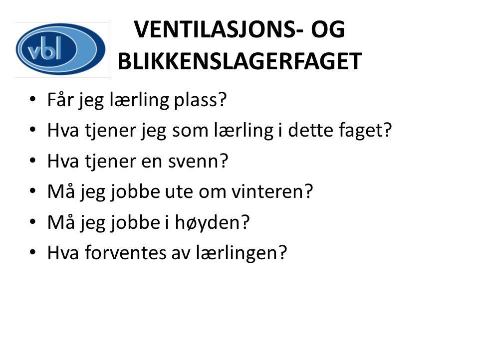 VENTILASJONS- OG BLIKKENSLAGERFAGET