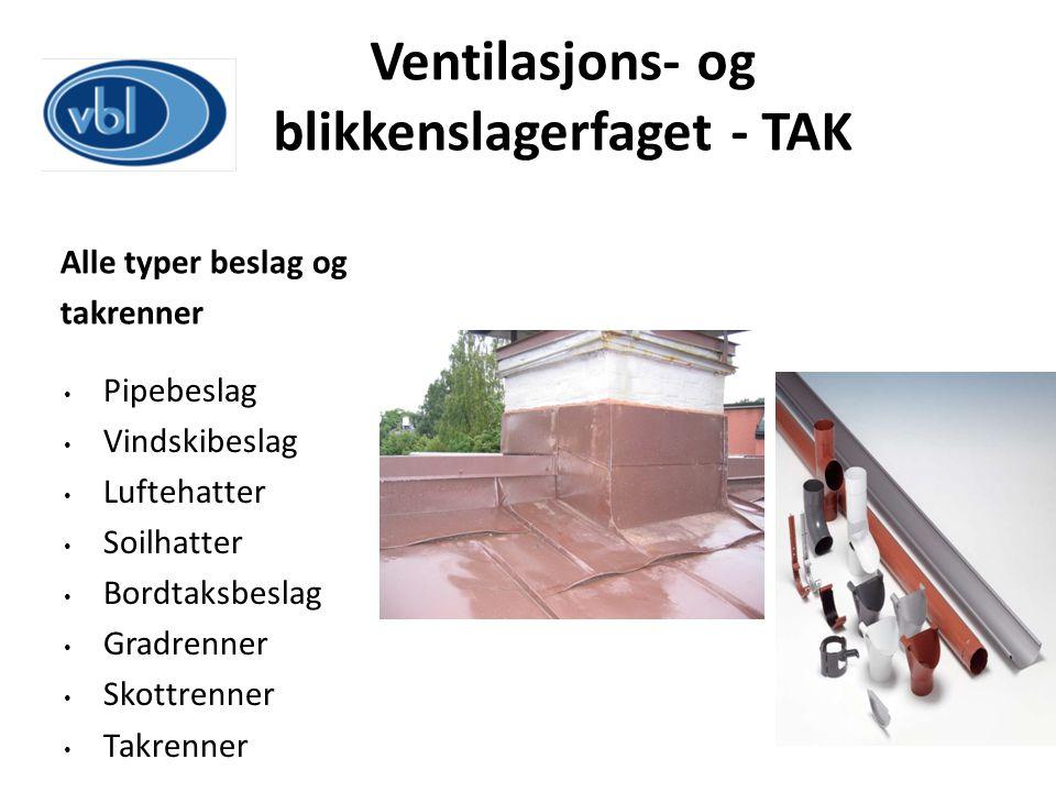 Ventilasjons- og blikkenslagerfaget - TAK