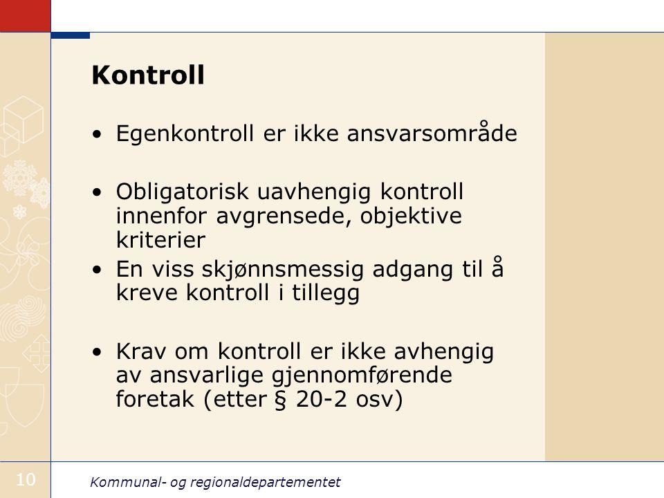 Kontroll Egenkontroll er ikke ansvarsområde