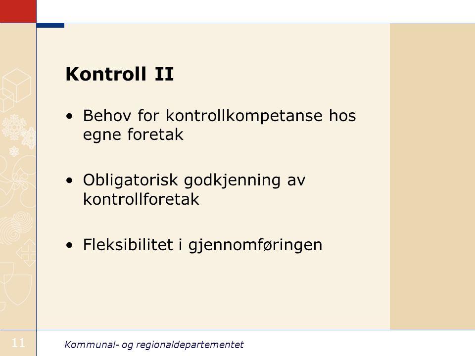 Kontroll II Behov for kontrollkompetanse hos egne foretak