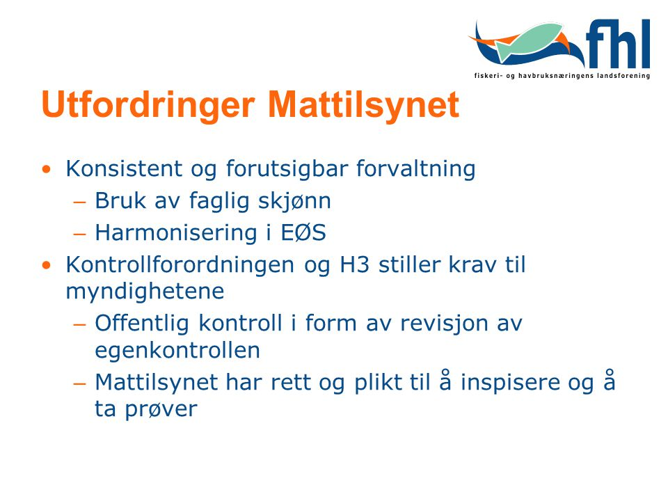 Utfordringer Mattilsynet