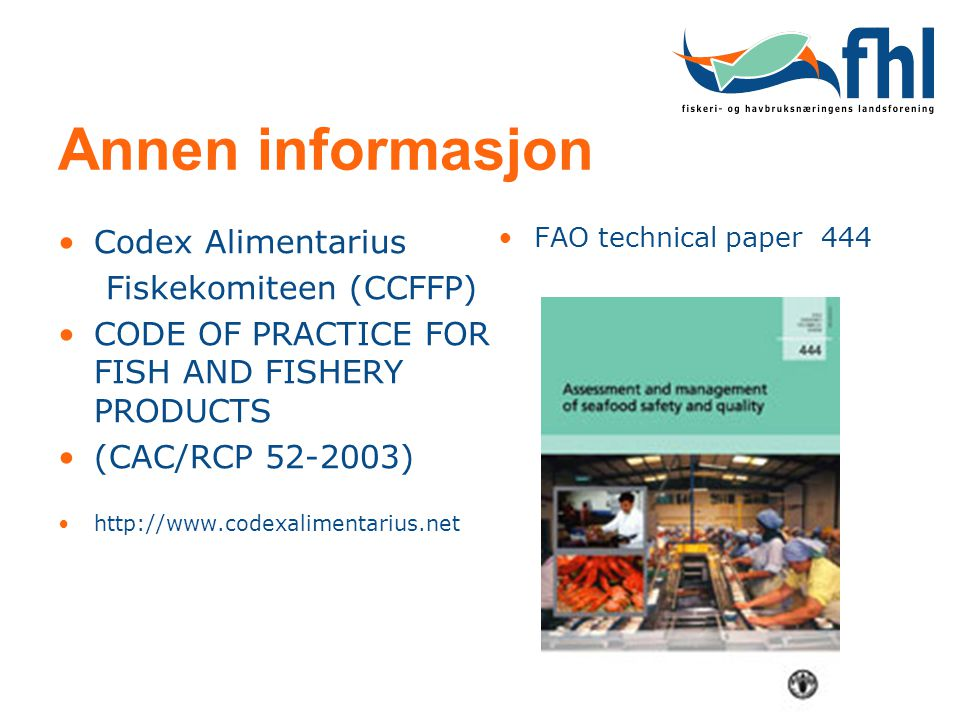 Annen informasjon Codex Alimentarius Fiskekomiteen (CCFFP)