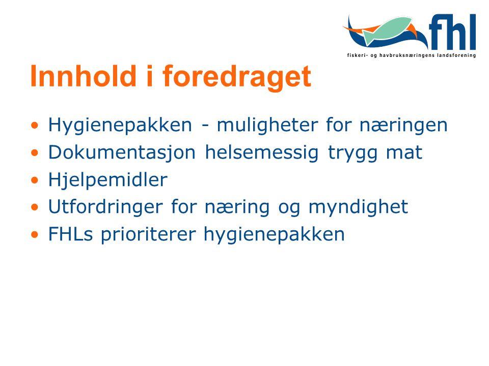 Innhold i foredraget Hygienepakken - muligheter for næringen