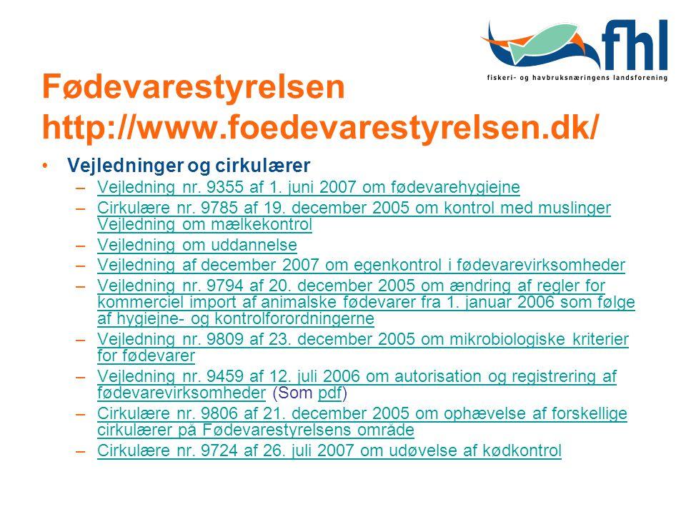 Fødevarestyrelsen http://www.foedevarestyrelsen.dk/