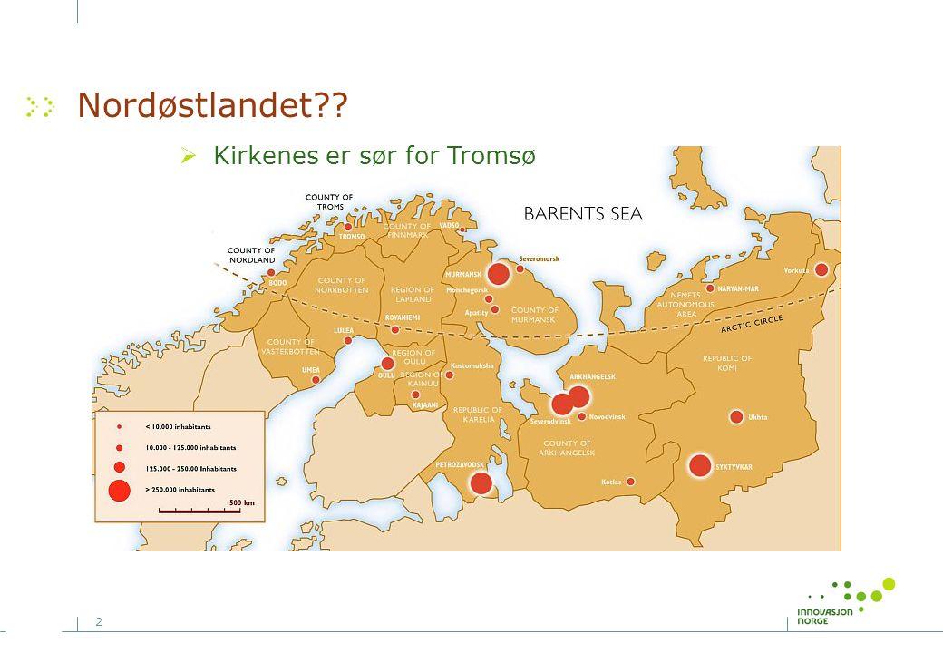 Nordøstlandet Kirkenes er sør for Tromsø Gislefoss.