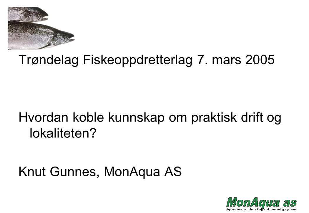 Trøndelag Fiskeoppdretterlag 7. mars 2005