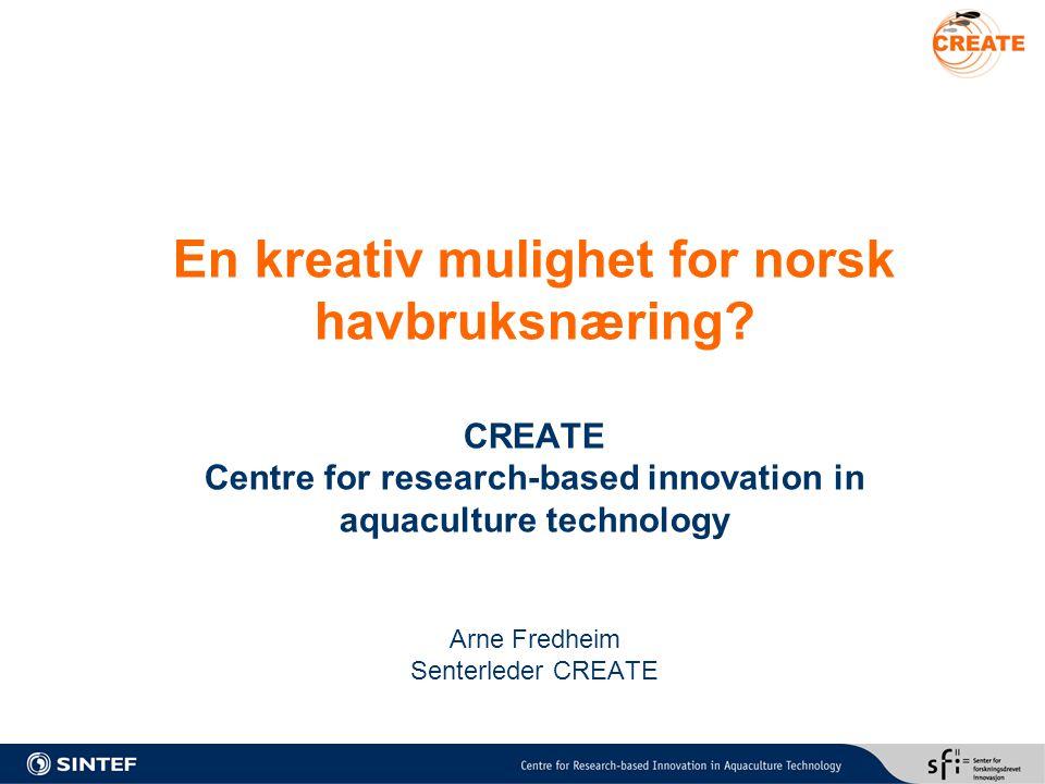 En kreativ mulighet for norsk havbruksnæring