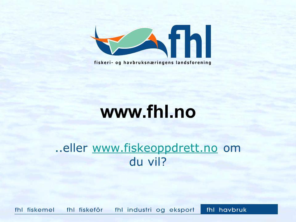 ..eller www.fiskeoppdrett.no om du vil