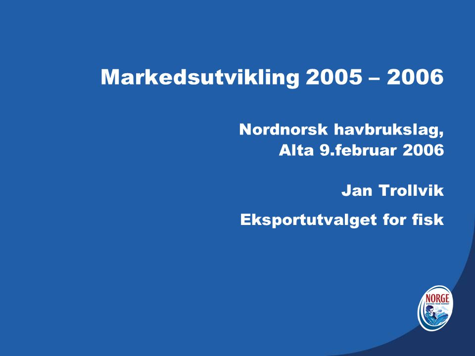 Jan Trollvik Eksportutvalget for fisk