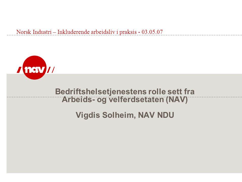 Norsk Industri – Inkluderende arbeidsliv i praksis - 03.05.07
