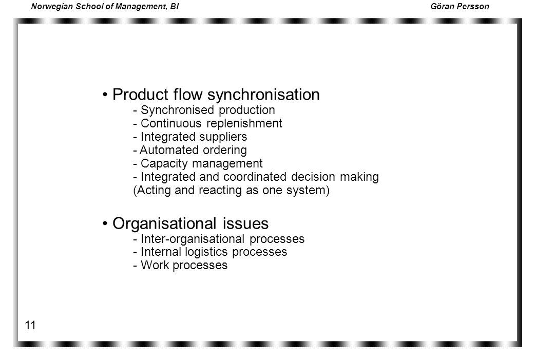 • Product flow synchronisation