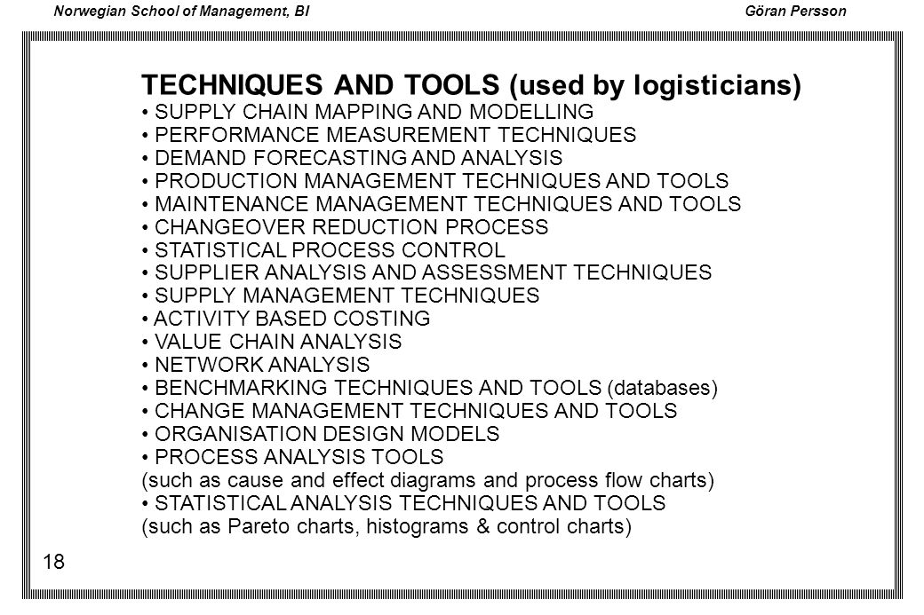 TECHNIQUES AND TOOLS (used by logisticians)