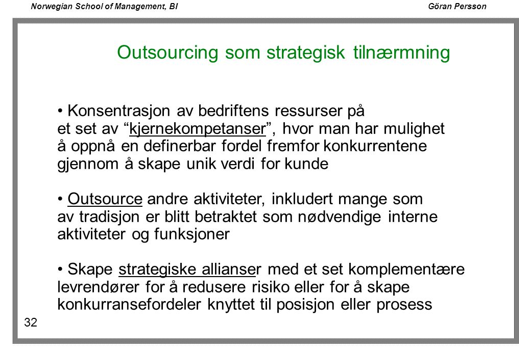 Outsourcing som strategisk tilnærmning
