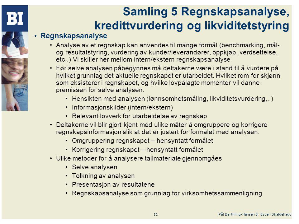Samling 5 Regnskapsanalyse, kredittvurdering og likviditetstyring