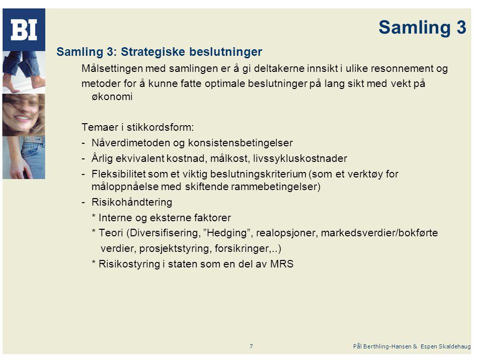 Samling 3 Samling 3: Strategiske beslutninger