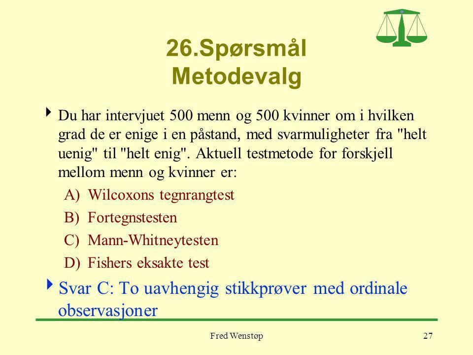 26.Spørsmål Metodevalg