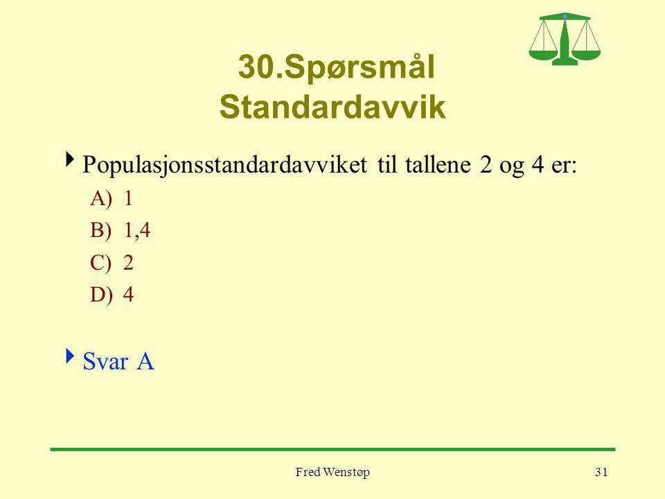 30.Spørsmål Standardavvik