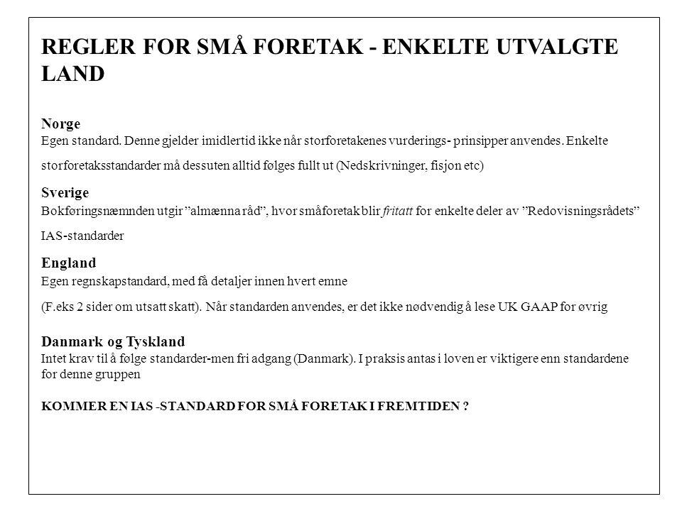 REGLER FOR SMÅ FORETAK - ENKELTE UTVALGTE LAND