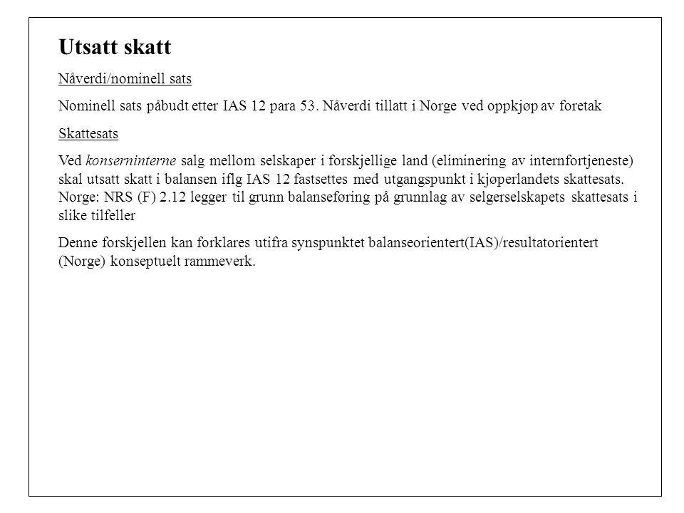 Utsatt skatt Nåverdi/nominell sats