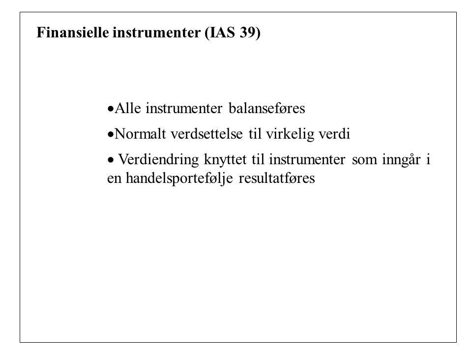 Finansielle instrumenter (IAS 39)