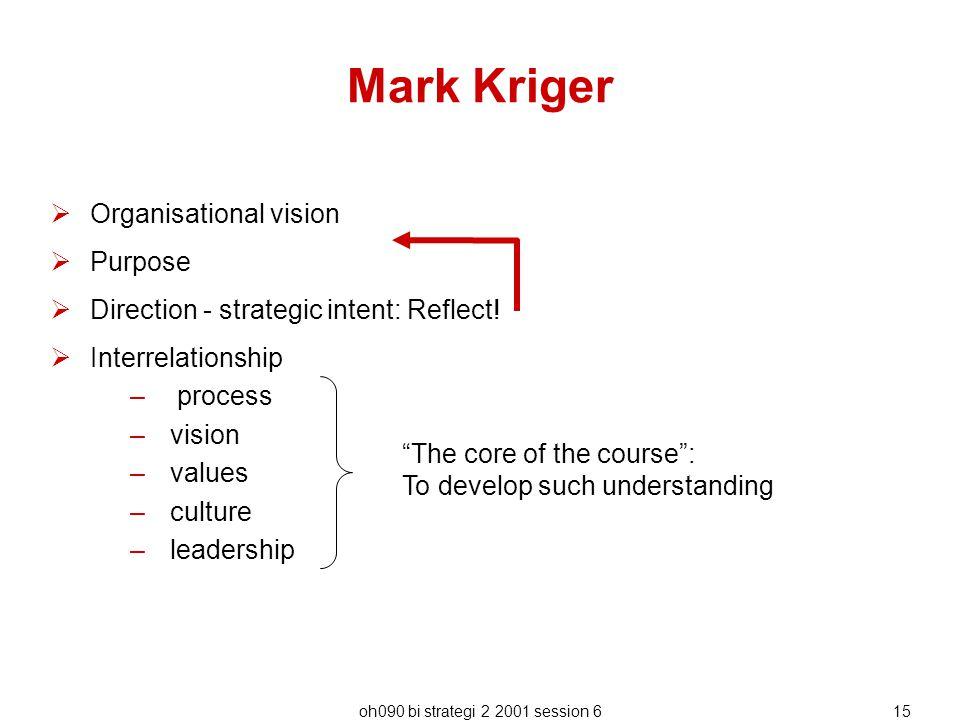 Mark Kriger Organisational vision Purpose