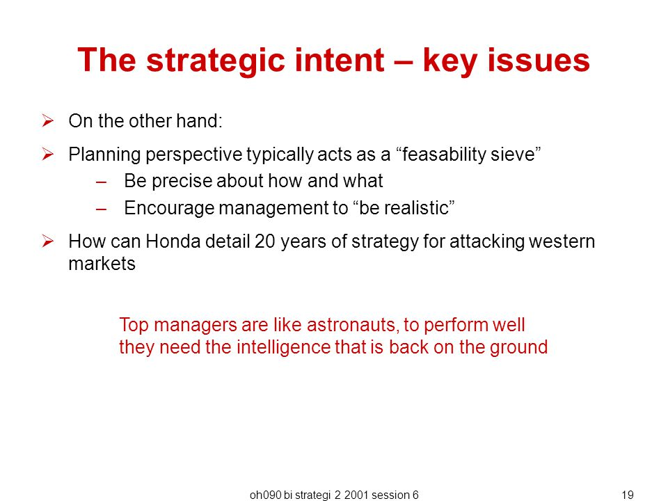 The strategic intent – key issues