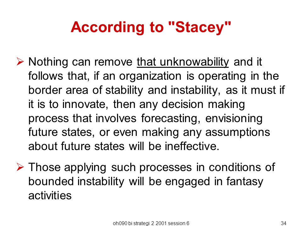 According to Stacey
