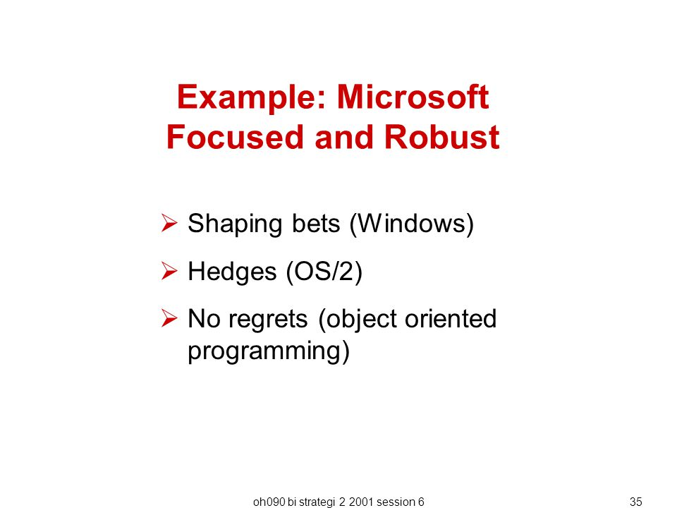 Example: Microsoft Focused and Robust